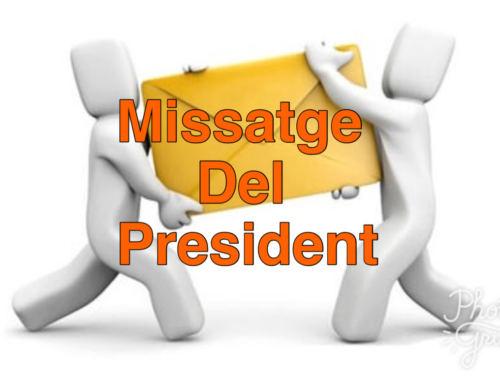 MISSATGE DEL PRESIDENT